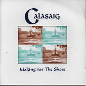 Calasaig - Making For The Shore