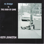 Keith Johnston - No Stranger To This Kind Of Game